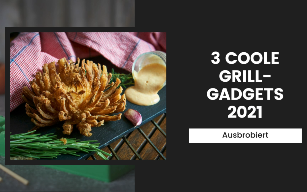 3 coole Grill-Gadgets ausprobiert